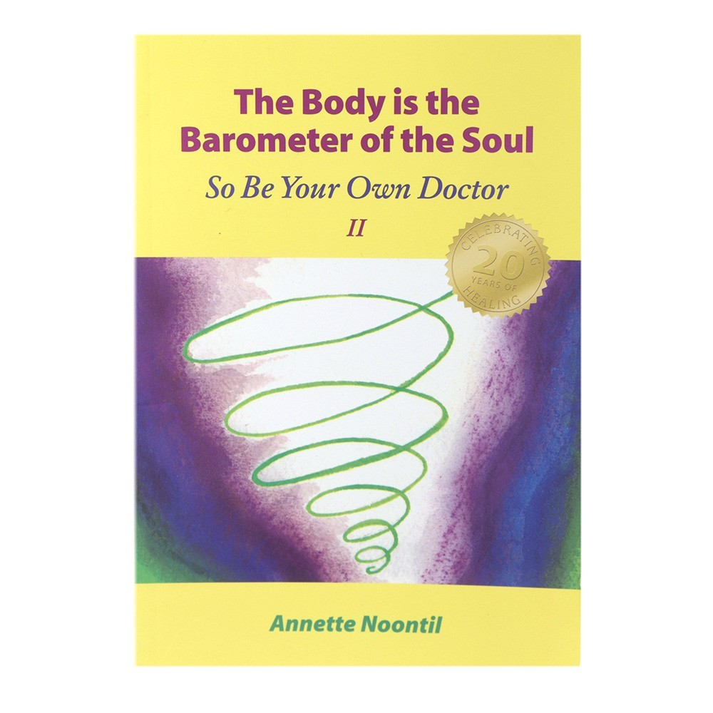 Body is the Barometer of the Soul