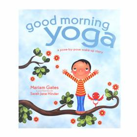 Good Morning Yoga - Mariam Gates & Sarah Hinder