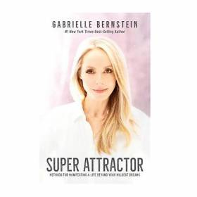 BOOK Super Attractor - Gabrielle Bernstein