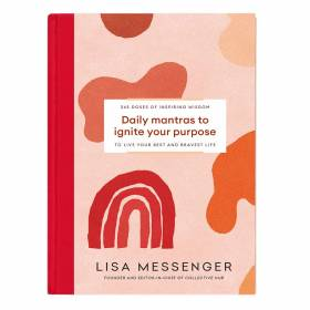 BOOK Daily Mantras To Ignite Your Purpose - Lisa Messenger