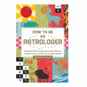 BOOK How To Be An Astrologer - Constance Stellas