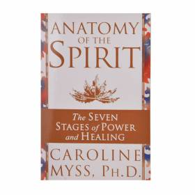 Anatomy of Spirit caroline myss