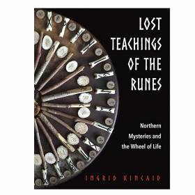 BOOK Lost Teachings Of The Runes - Ingrid Kincaid