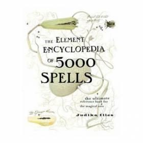 BOOK Element Encyclopedia of 5000 Spells - Judika Illes