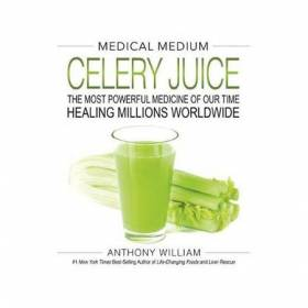 BOOK Medical Medium Celery Juice - Anthony William
