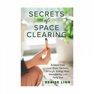 BOOK Secrets of Space Clearing - Denise Linn